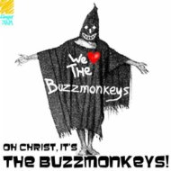 Oh Christ, It's The Buzzmonkeys!