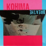 Kohima - Breathe